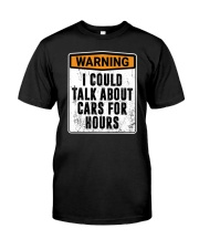 Talk For Hours Classic T-Shirt front