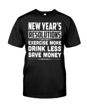 New Years Resolutions Funny 2018 Resolution Holida Classic T-Shirt front