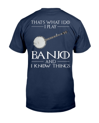 I PLAY BANJO AND I KNOW THINGS - BACK