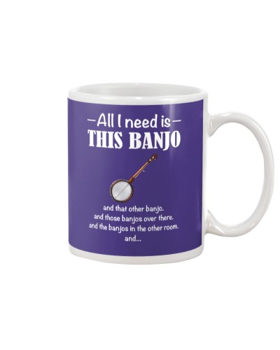 ALL I NEED IS THIS BANJO