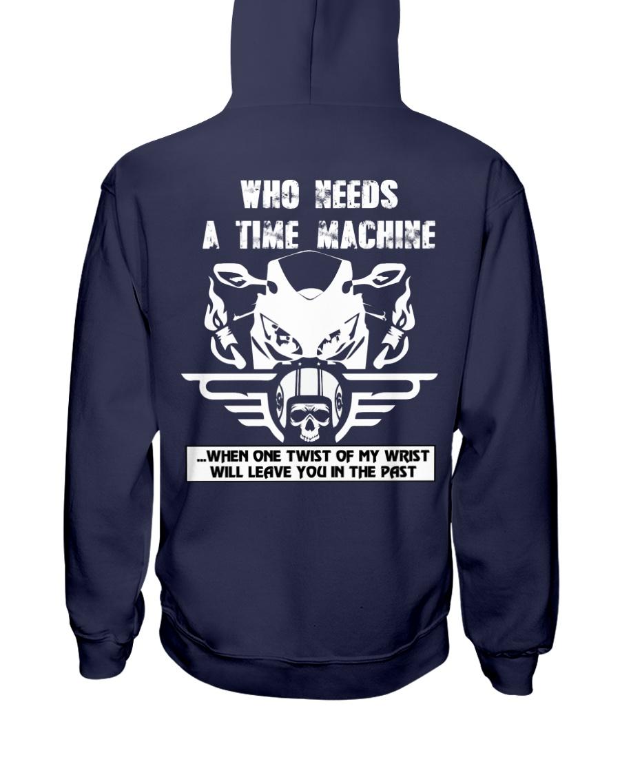 Who needs a time machine Hooded Sweatshirt
