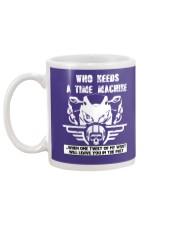 Who needs a time machine Mug back