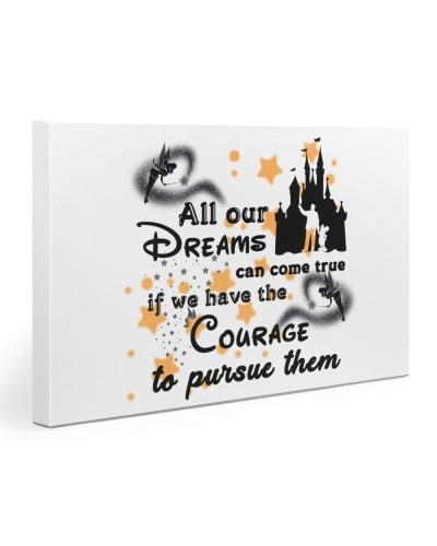 All our Dreams can come True