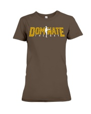 Dominate the Day  Premium Fit Ladies Tee thumbnail