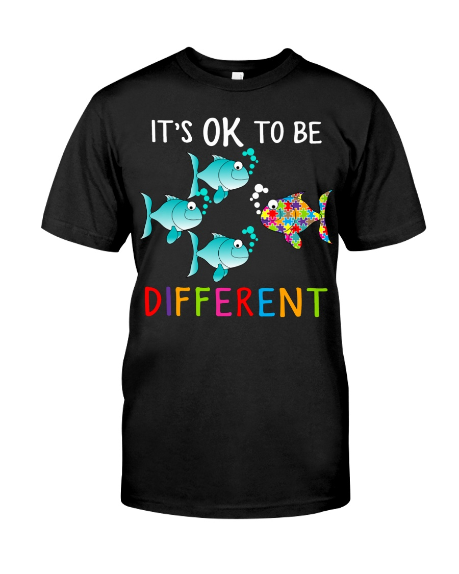 Its ok to be different shirt Classic T-Shirt