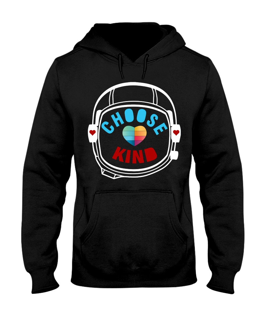 choose kind Hooded Sweatshirt