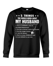 5 things you should know about my husband Crewneck Sweatshirt thumbnail