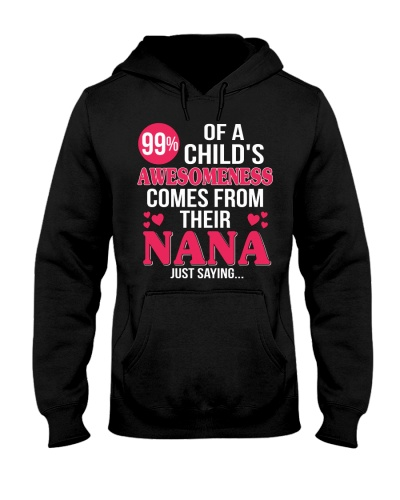 child's awesomeness comes from their nana