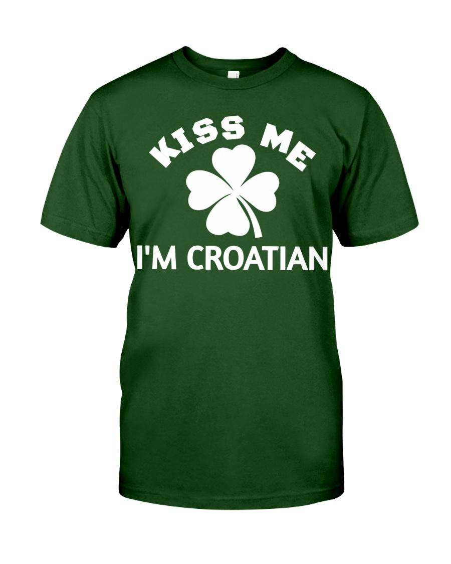 Kiss Me I'm CROATIAN St Patrick's Day Party Classic T-Shirt