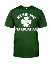 Kiss Me I'm CROATIAN St Patrick's Day Party Classic T-Shirt front