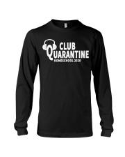 club quarantine home school 2020 Long Sleeve Tee thumbnail