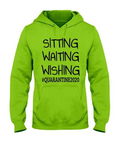 sitting waiting wishing quarantine 2020 shirt