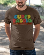 super daddio shirt Fathers day gift for dads Classic T-Shirt apparel-classic-tshirt-lifestyle-front-50