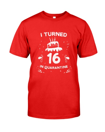 i Turned 16 on Quarantine 16th Birthday Gift idea