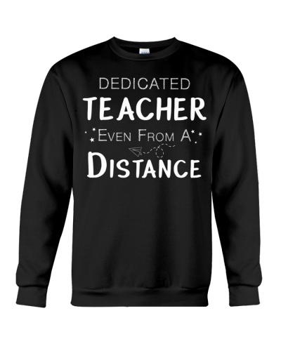 Dedicated Teacher Even From A Distance T-Shirt