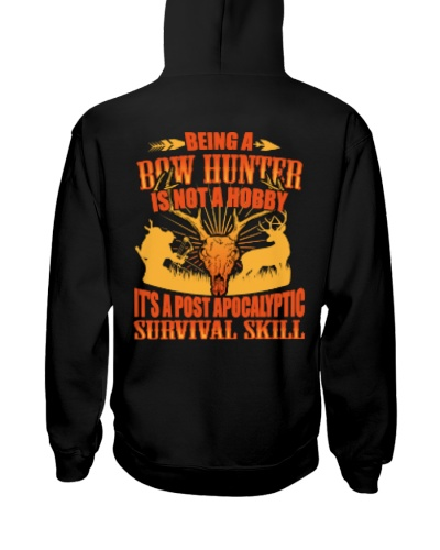 BEING A BOW HUNTER HOODIE SHIRT