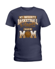 Favourite Basketball Player - Basketball Mom Shirt Ladies T-Shirt thumbnail