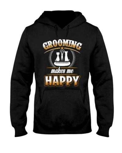 Grooming Makes Me Happy T-Shirt
