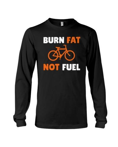 Burn Fat Not Fuel - Cycling T Shirts