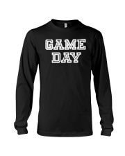 Game Day For Fans T Shirt Long Sleeve Tee thumbnail
