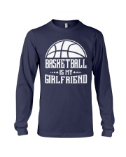 Basketball Is My Girlfriend Hoodie Long Sleeve Tee thumbnail