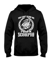 I'm A Scorpio Shirt Hooded Sweatshirt front