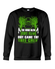 The Wind Blew Shit Flew Out Came The Tree Crew Hun Crewneck Sweatshirt thumbnail