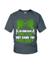 The Wind Blew Shit Flew Out Came The Tree Crew Hun Youth T-Shirt thumbnail