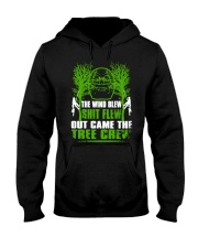 The Wind Blew Shit Flew Out Came The Tree Crew Hun Hooded Sweatshirt thumbnail