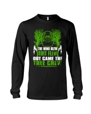 The Wind Blew Shit Flew Out Came The Tree Crew Hun Long Sleeve Tee thumbnail