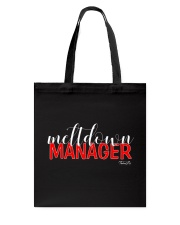 Meltdown Manager 1 Tote Bag thumbnail