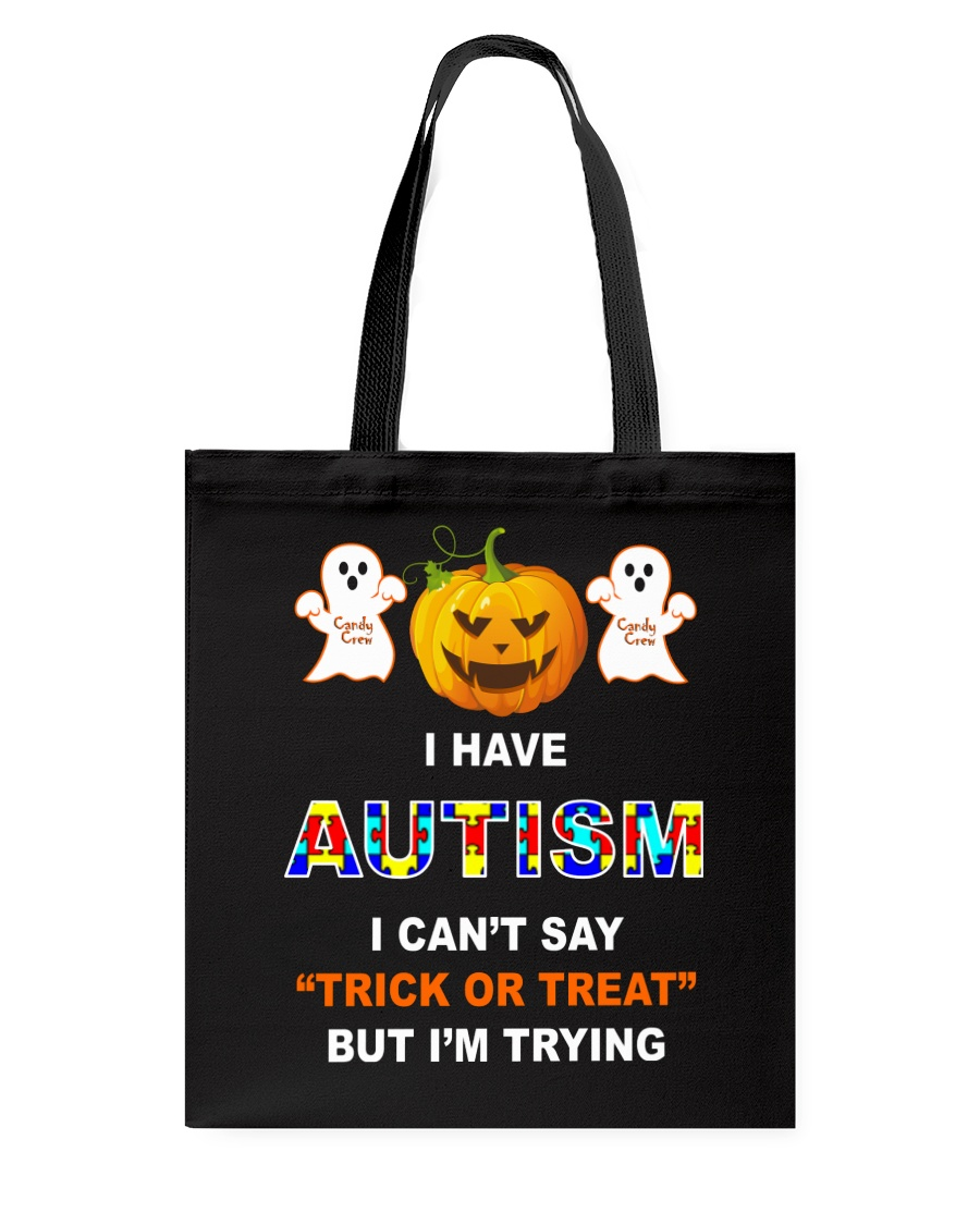 I Can't Say Trick Or Treat But I'm Trying Tote Bag