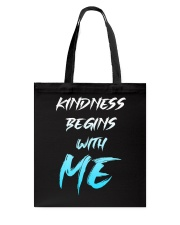 Kindness Begins With Me 1 Tote Bag thumbnail