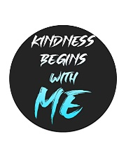 Kindness Begins With Me 1 Circle Coaster thumbnail