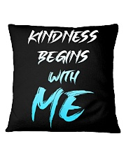 Kindness Begins With Me 1 Square Pillowcase thumbnail