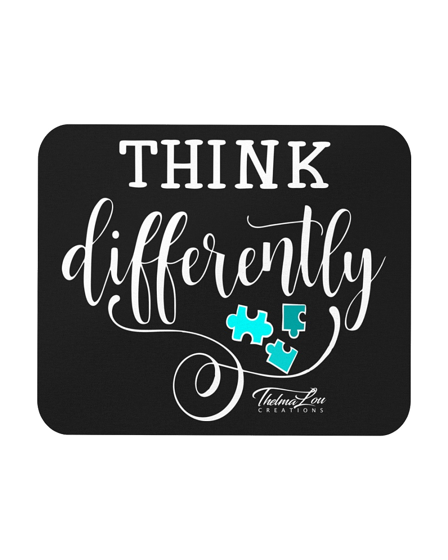 Think Differently 1 Mousepad