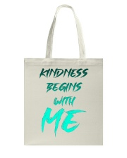 Kindness Begins With Me 2 Tote Bag thumbnail