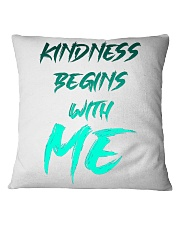 Kindness Begins With Me 2 Square Pillowcase thumbnail