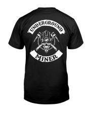 UNDERGROUND MINERS - Limited Edition Classic T-Shirt back