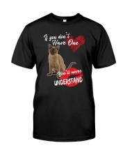 If You Don't Have One - Special Shirt Classic T-Shirt front