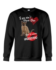 If You Don't Have One - Special Shirt Crewneck Sweatshirt thumbnail
