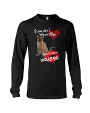 If You Don't Have One - Special Shirt Long Sleeve Tee thumbnail