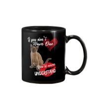 If You Don't Have One - Special Shirt Mug thumbnail