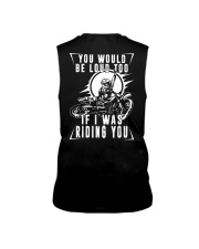 You would be loud too if i was riding Sleeveless Tee thumbnail