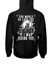 You would be loud too if i was riding Hooded Sweatshirt thumbnail