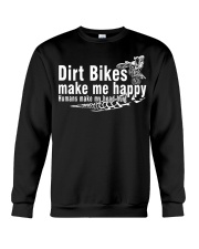 Dirt Bikes make me happy Crewneck Sweatshirt thumbnail