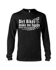Dirt Bikes make me happy Long Sleeve Tee thumbnail