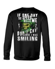 DON'T CRY BECAUSE I WAS SMILING Crewneck Sweatshirt thumbnail