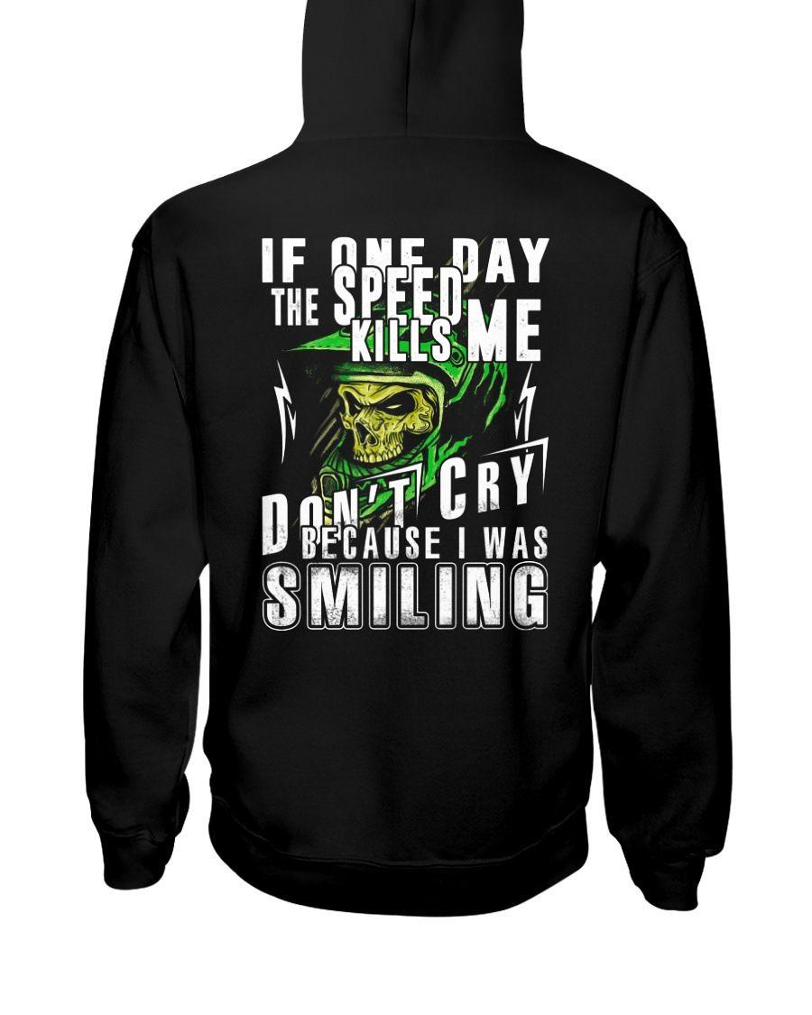 DON'T CRY BECAUSE I WAS SMILING Hooded Sweatshirt