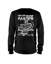 Never Ride Faster Than Your Guardian Angel Can Fly Long Sleeve Tee thumbnail